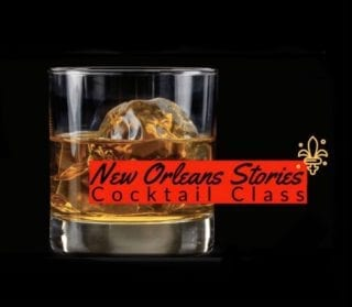 New Orleans Stories Cocktail Class at Hogwash